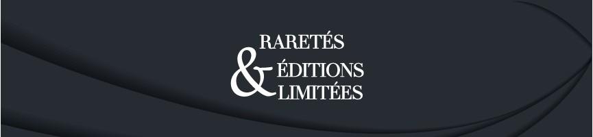 Raretés et Collectors